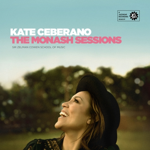 1 - Cover-The Monash Sessions-Kate Ceberano